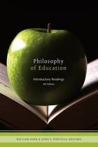 Philosophy of Education by William Hare