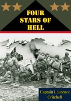 Four Stars Of Hell by Laurence Critchell
