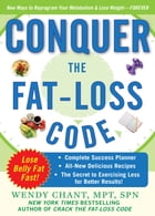 Conquer the Fat-Loss Code (Includes: Complete Success Planner, All-New Delicious Recipes, and the…