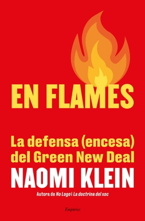 En flames by Naomi Klein