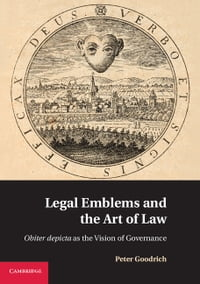 Legal Emblems and the Art of Law: Obiter Depicta as the Vision of Governance