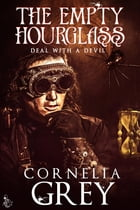 The Empty Hourglass by Cornelia Grey