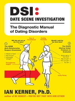 Book DSI--Date Scene Investigation: The Diagnostic Manual of Dating Disorder by Ian Kerner