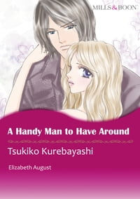 A HANDY MAN TO HAVE AROUND (Mills & Boon Comics): Mills & Boon Comics
