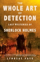 The Whole Art of Detection Cover Image