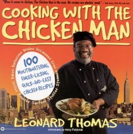 Book Cooking with the Chicken Man by Leonard Thomas