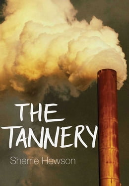 Book The Tannery by Sherrie Hewson