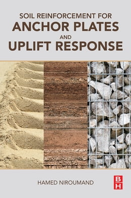 Book Soil Reinforcement for Anchor Plates and Uplift Response by Hamed Niroumand