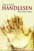 Handlesen: the easy way by Alice Funk