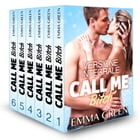 Call me Bitch - Versione integrale by Emma Green