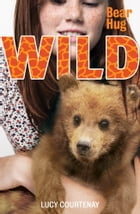 WILD 3 by Lucy Courtenay