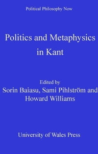 Politics and Metaphysics in Kant