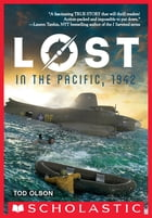 Lost in the Pacific, 1942: Not a Drop to Drink (Lost #1) by Tod Olson