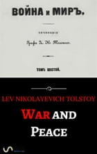 War and Peace (annotated) by Lev Nikolayevich Tolstoy