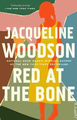 Red at the Bone: A Novel de Jacqueline Woodson