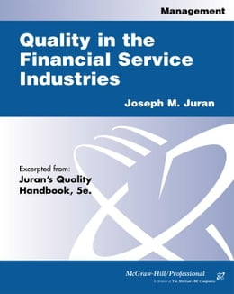 Book Quality in the Financial Services Industries by Juran, Joseph M