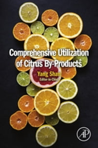 Comprehensive Utilization of Citrus By-products