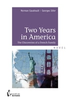 Two Years in America by Norman Gaudrault