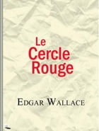 Le Cercle rouge by Edgar WALLACE
