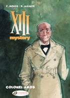 XIII Mystery - Volume 4 - Colonel Amos by Francois Boucq