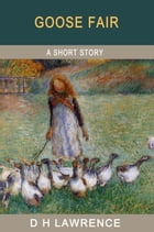 Goose Fair by D H Lawrence
