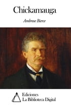 Chickamauga by Ambrose Bierce