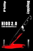 Hiob 2.0 by Philip J. Dingeldey