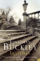 Invisible by Jonathan Buckley
