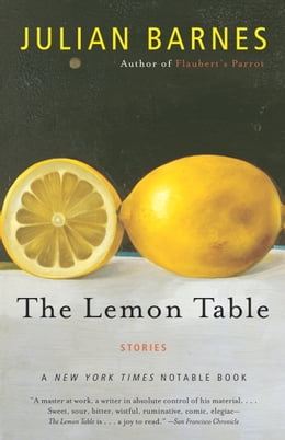Book The Lemon Table by Julian Barnes