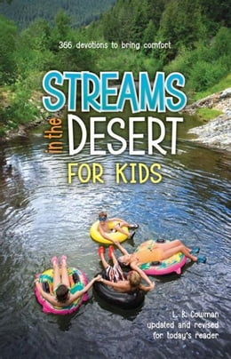Book Streams in the Desert for Kids: 366 Devotions to Bring Comfort by L. B. E. Cowman