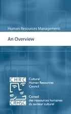 Human Resources Management: An Overview by Cultural Human Resources Council