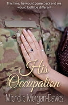 His Occupation by Michelle Morgan-Davies