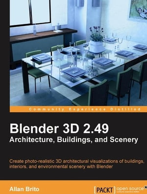 Blender 3D 2.49 Architecture, Buidlings, and Scenery by Allan Brito