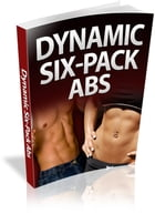 Dynamic Six Pack Abs by Anonymous