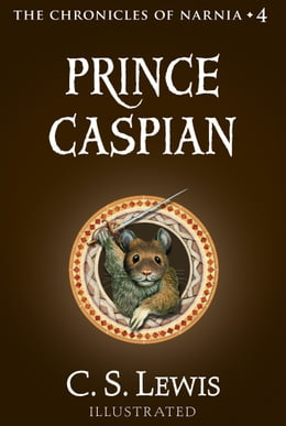 Book Prince Caspian (The Chronicles of Narnia, Book 4) by C. S. Lewis