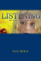 Listening by Dave Mckay