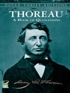 Thoreau's Book of Quotations by Bob Blaisdell