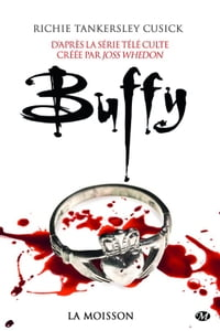 La Moisson: Buffy, T1.1