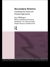 Secondary Science: Contemporary Issues and Practical Approaches
