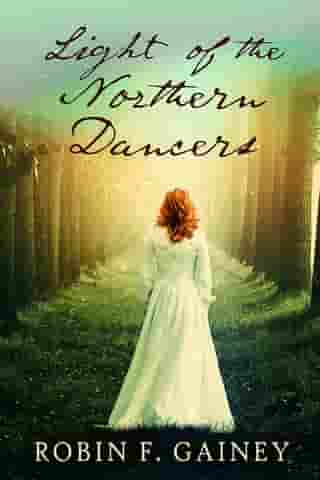 Light of the Northern Dancers by Robin Gainey