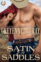 Satin and Saddles: Rough and Ready, #4 by Cheyenne McCray