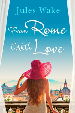Book From Rome with Love by Jules Wake