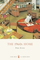 The 1960s Home by Paul Evans