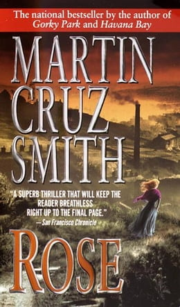 Book Rose by Martin Cruz Smith