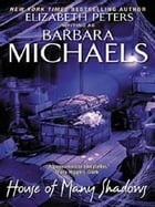 House of Many Shadows by Barbara Michaels