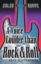 A Voice Louder than Rock & Roll by Caleb Quaye