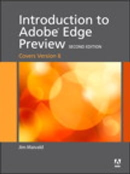 Book Introduction to Adobe Edge Animate Preview (covers version 7) by Jim Maivald