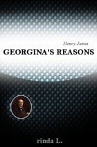 Georgina's Reasons by Henry James