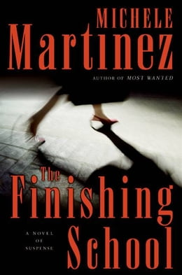 Book The Finishing School by Michele Martinez
