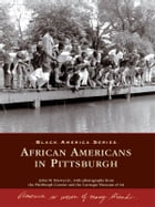 African Americans in Pittsburgh